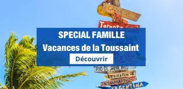 Spécial Famille - Vacances Toussaint